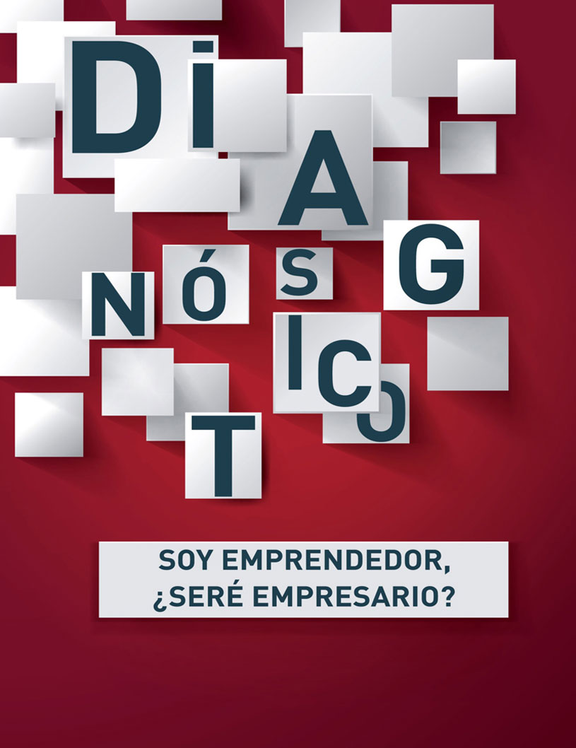 Diagnóstico emprendedor: ¿seré empresario?